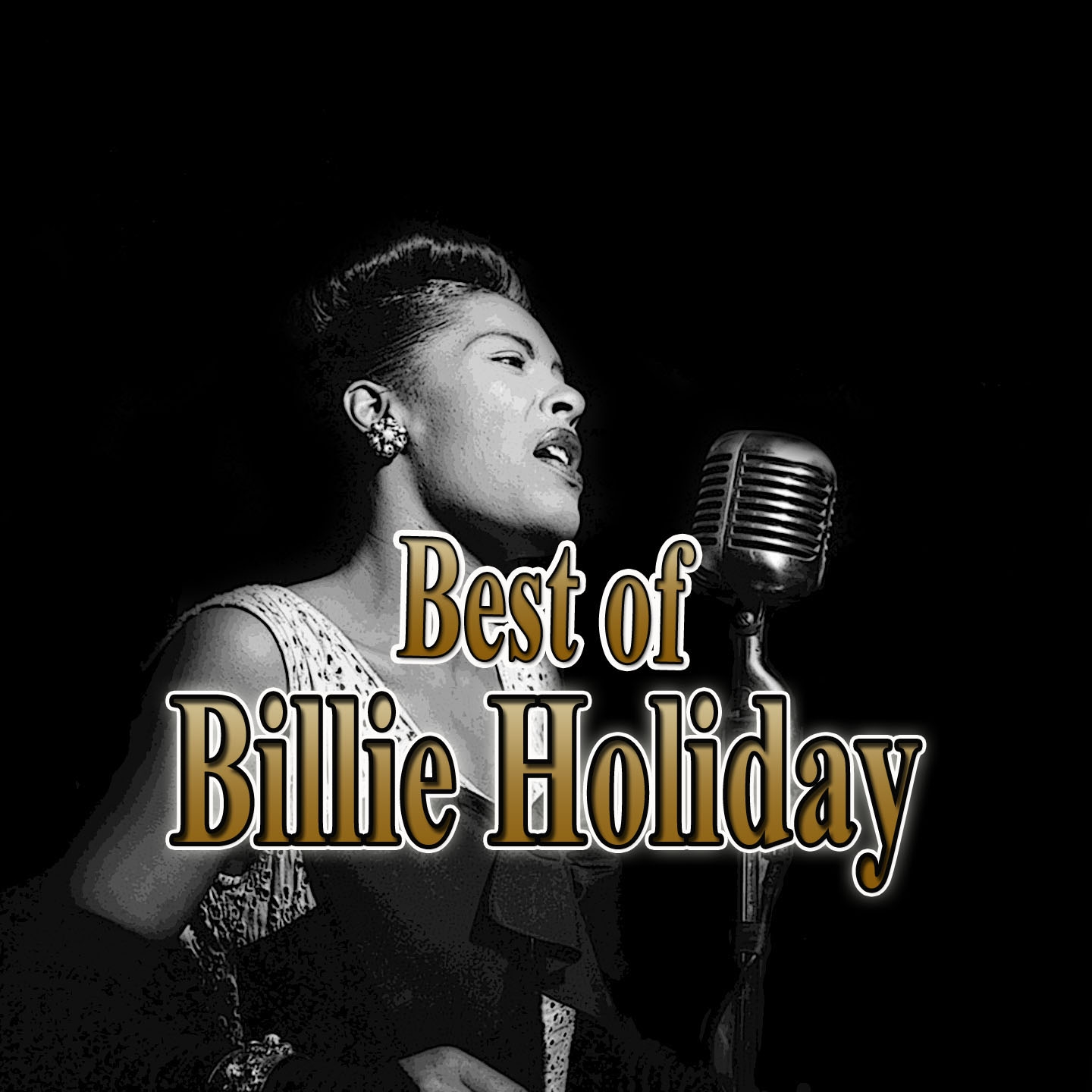 2- The Best of Billie Holiday - On the Sunny Side of the Street, All of Me, And 23 Other Hits