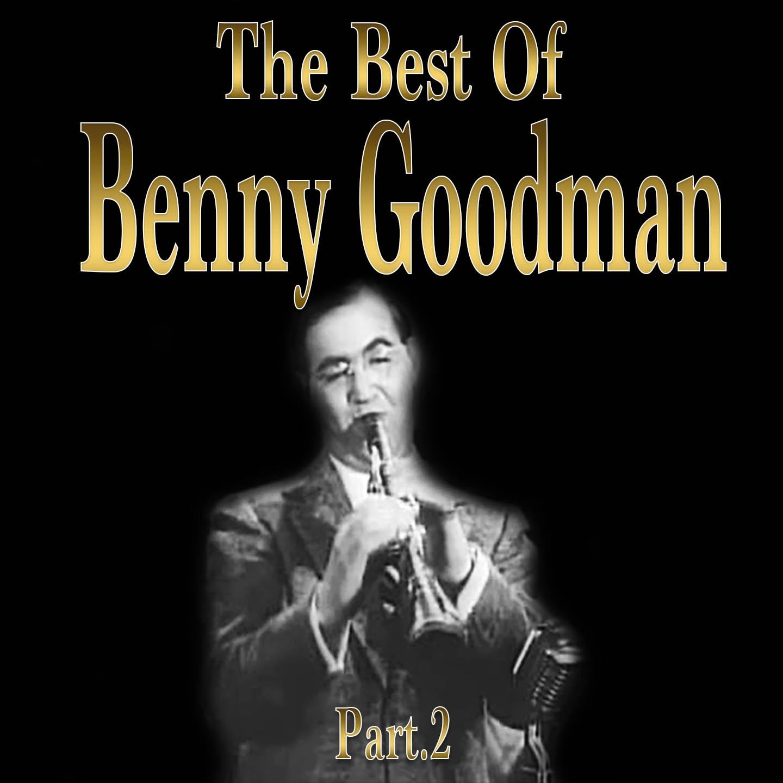The Best of Benny Goodman, Part 2