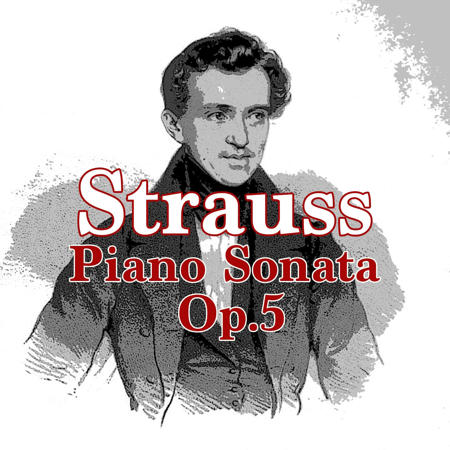 Richard Strauss: Piano Sonata, Op. 5