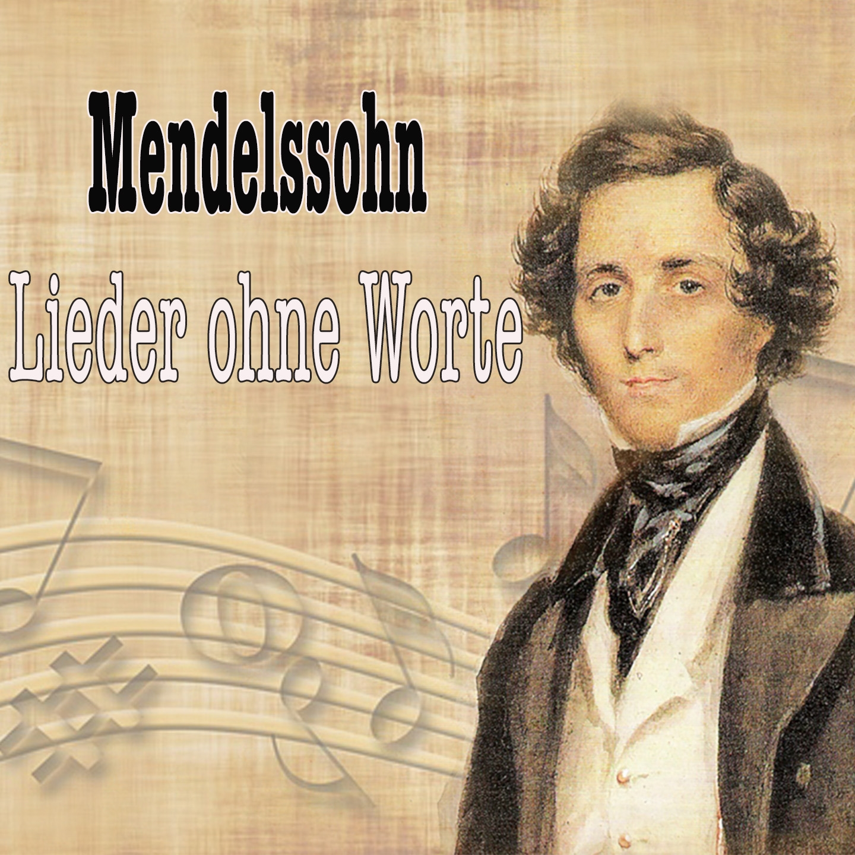 Mendelssohn: Lieder ohne Worte (Selection)