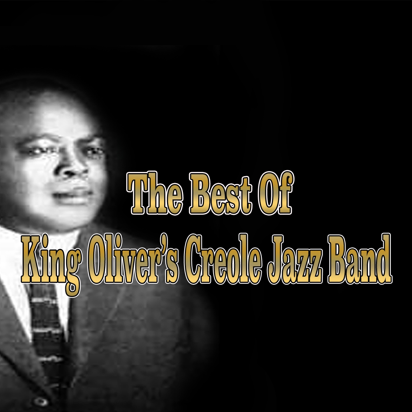The Best of King Oliver's Creole Jazz Band