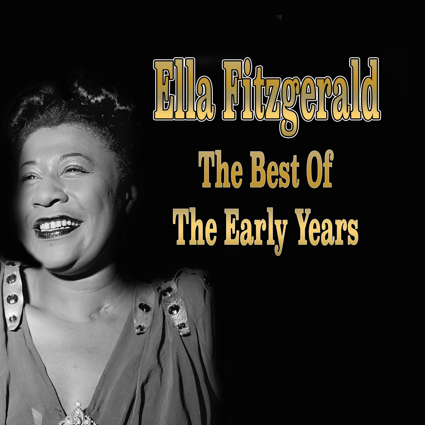 Ella Fitzgerald: The Best of the Early Years