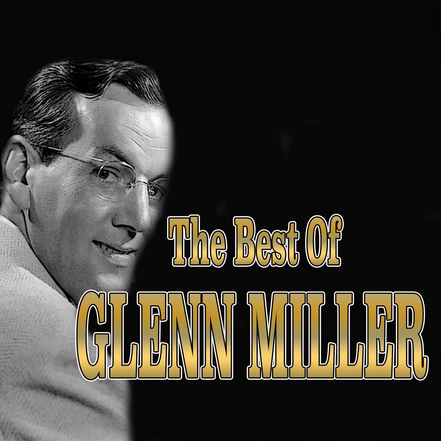 The Best Of Glenn Miller - American Patrol, Moonlight Serenade, And 22 Other Hits