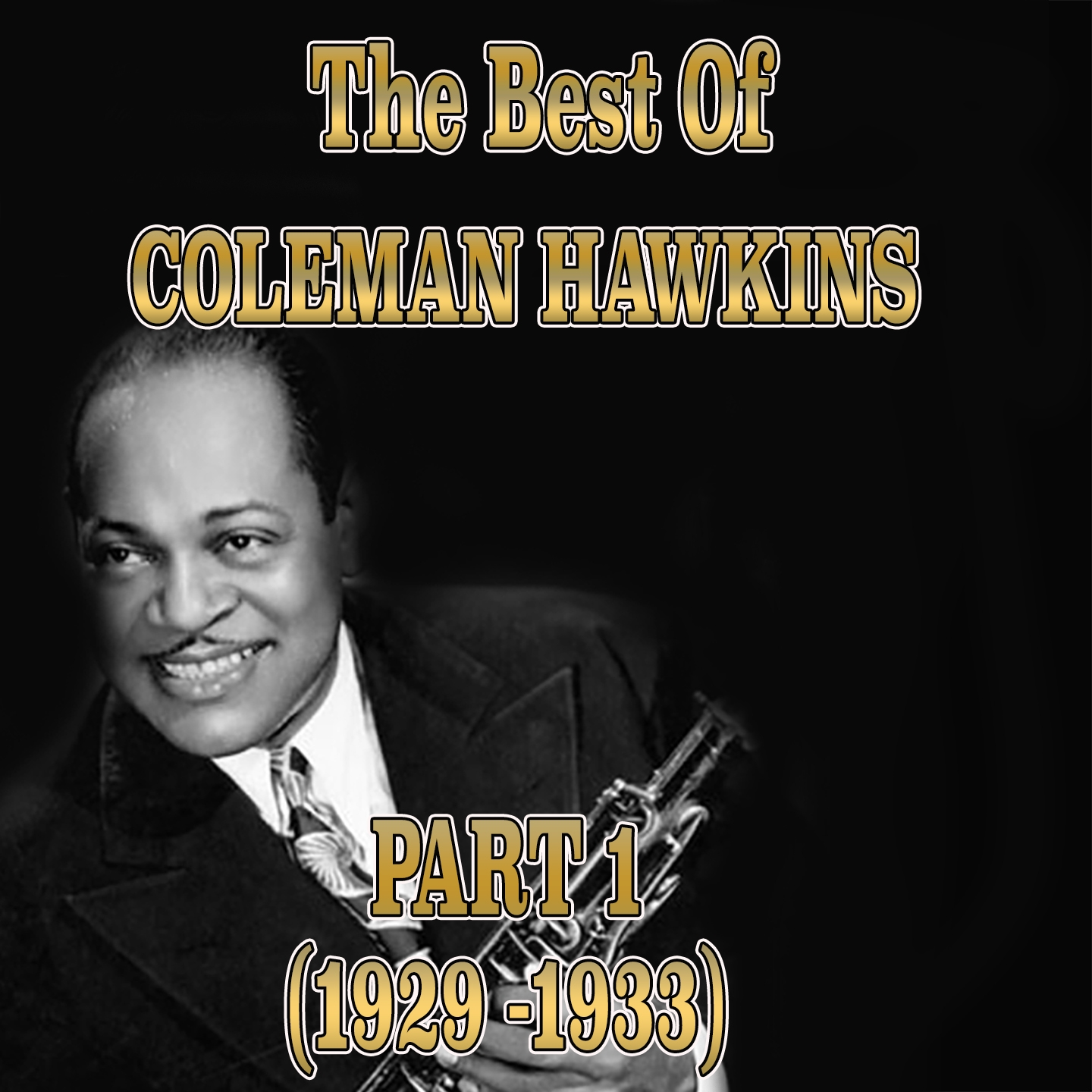 The Best of Coleman Hawkins, Vol. 1