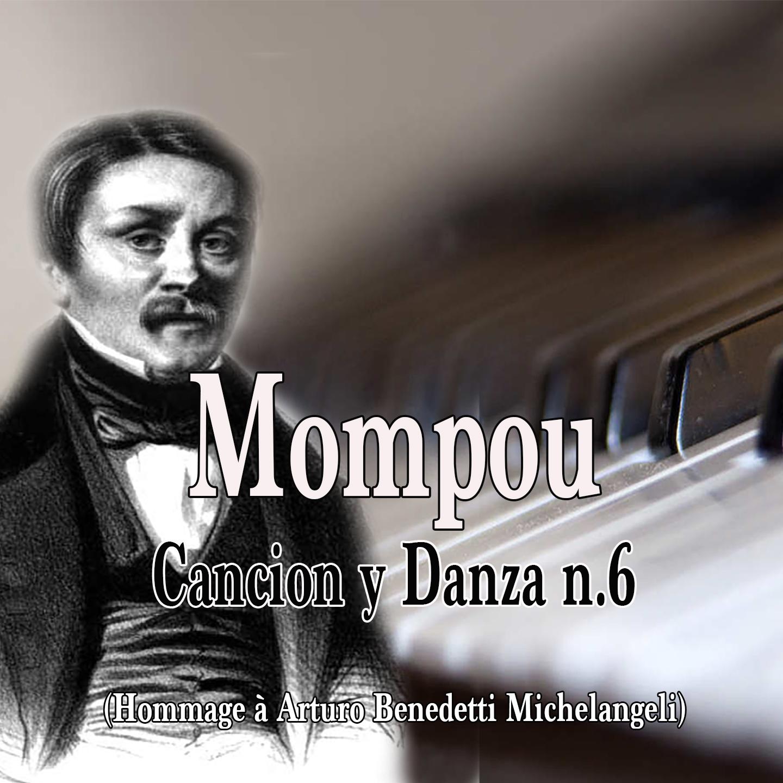 Mompou: Canción y Danza No. 6