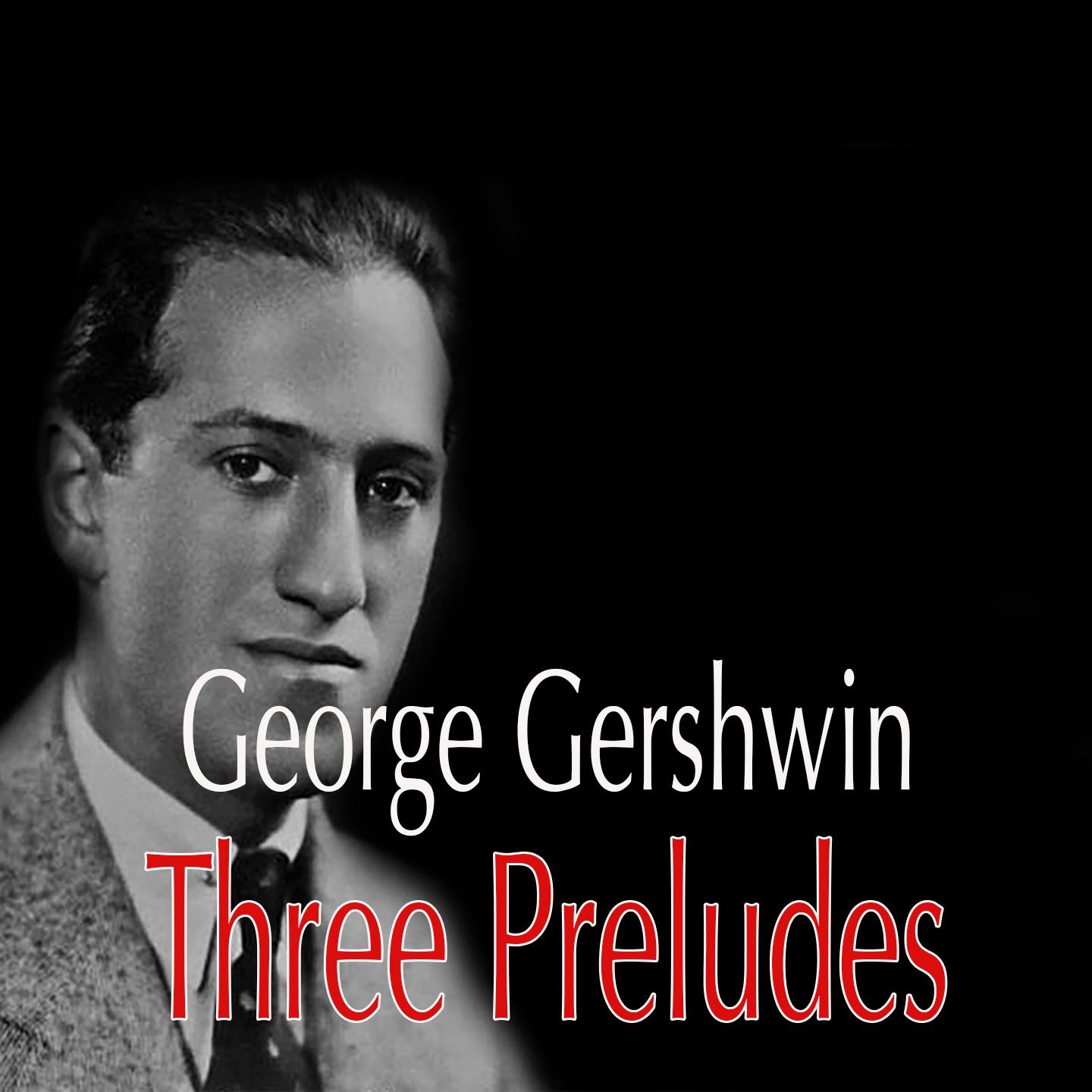 George Gershwin: Three Preludes