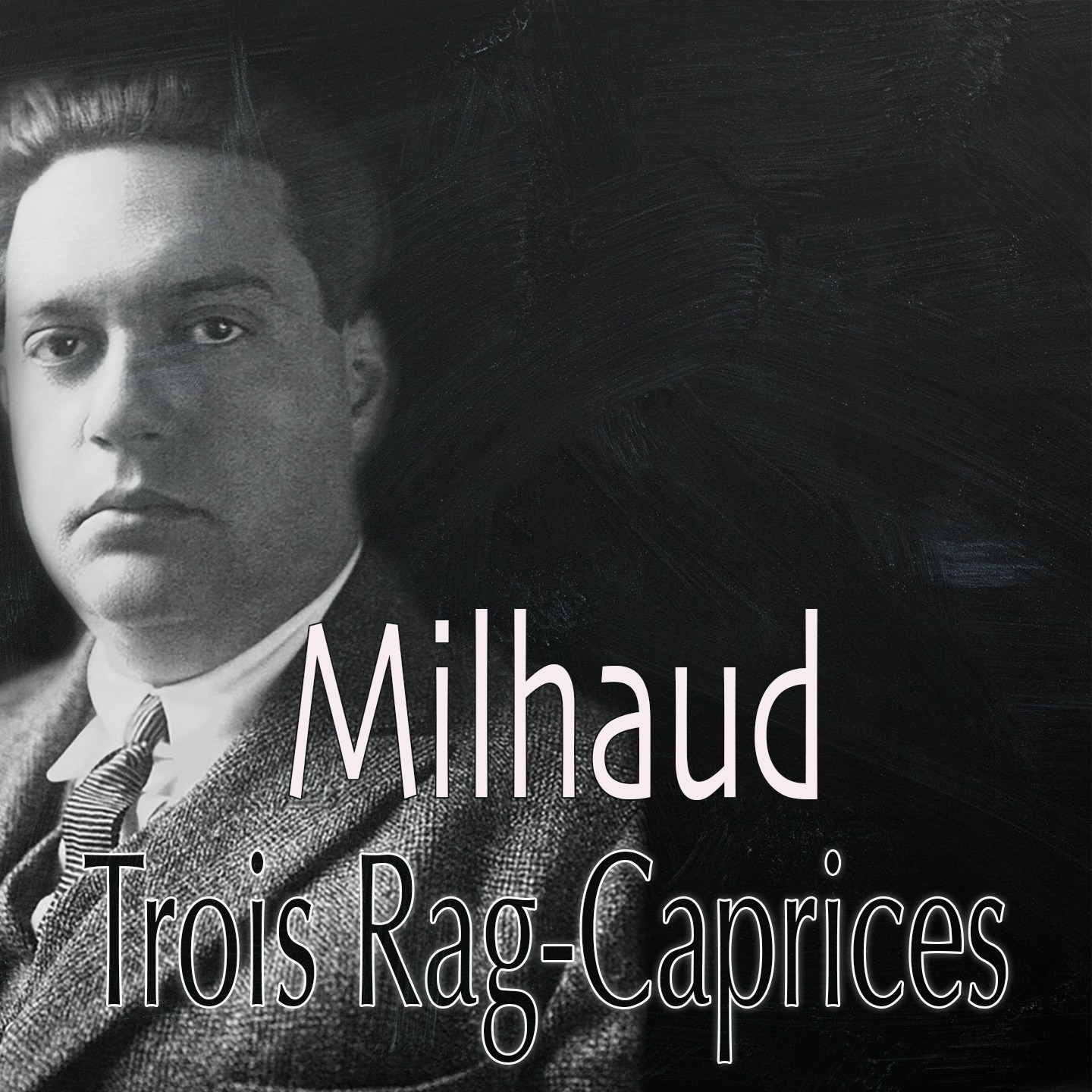 Milhaud: 3 Rag-caprices