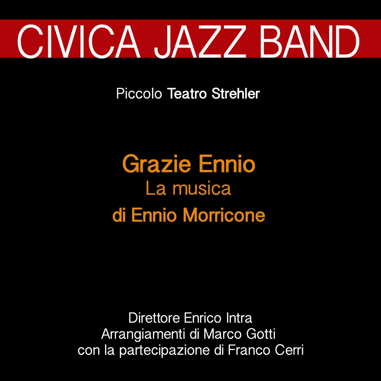 Grazie Ennio: la musica di Ennio Morricone