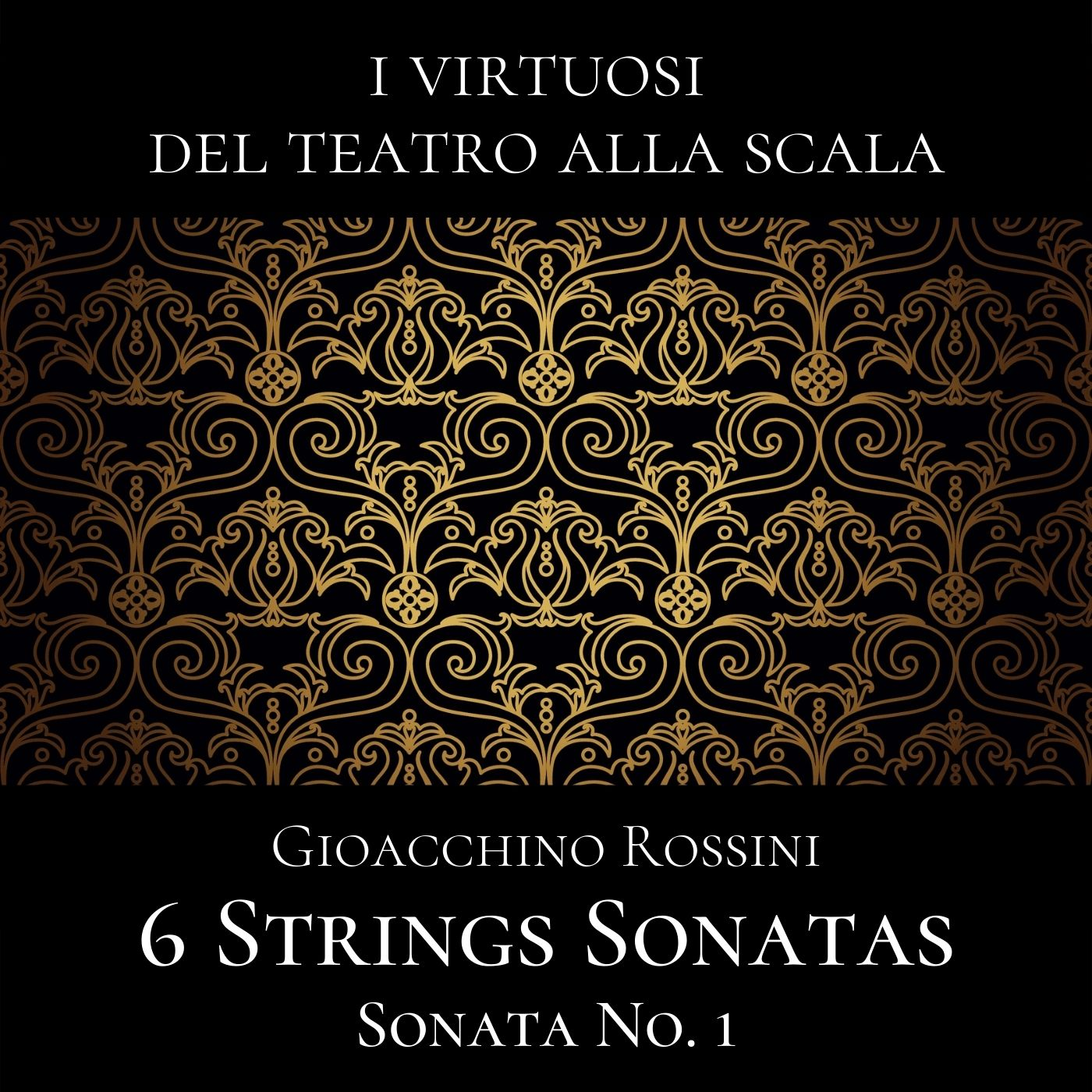 Rossini: 6 String Sonatas, Sonata No. 1