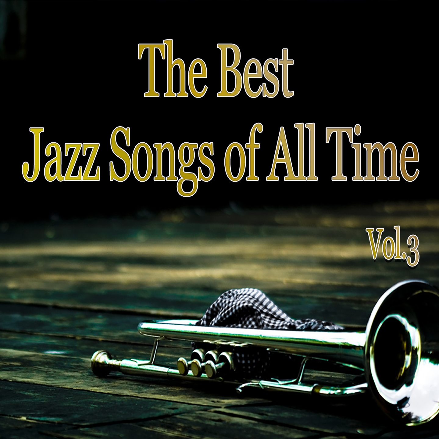 The Best Jazz Songs of All Time, Vol. 3