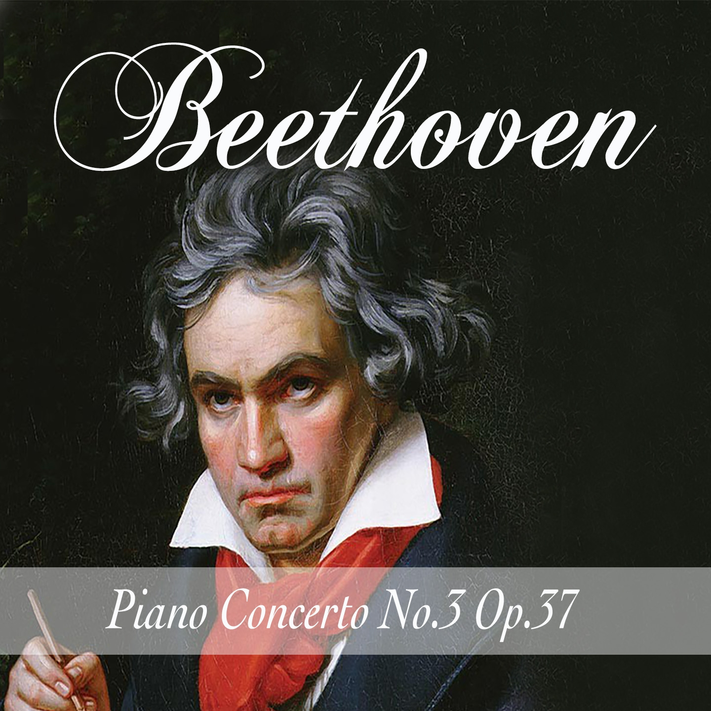 Beethoven: Piano Concerto No. 3, Op. 37