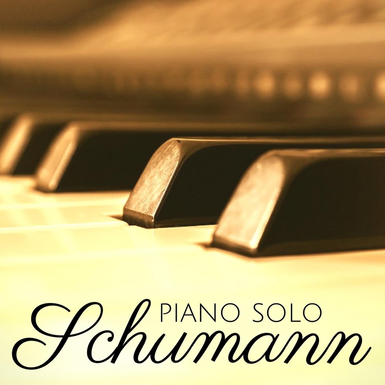 Schumann: Piano Solo