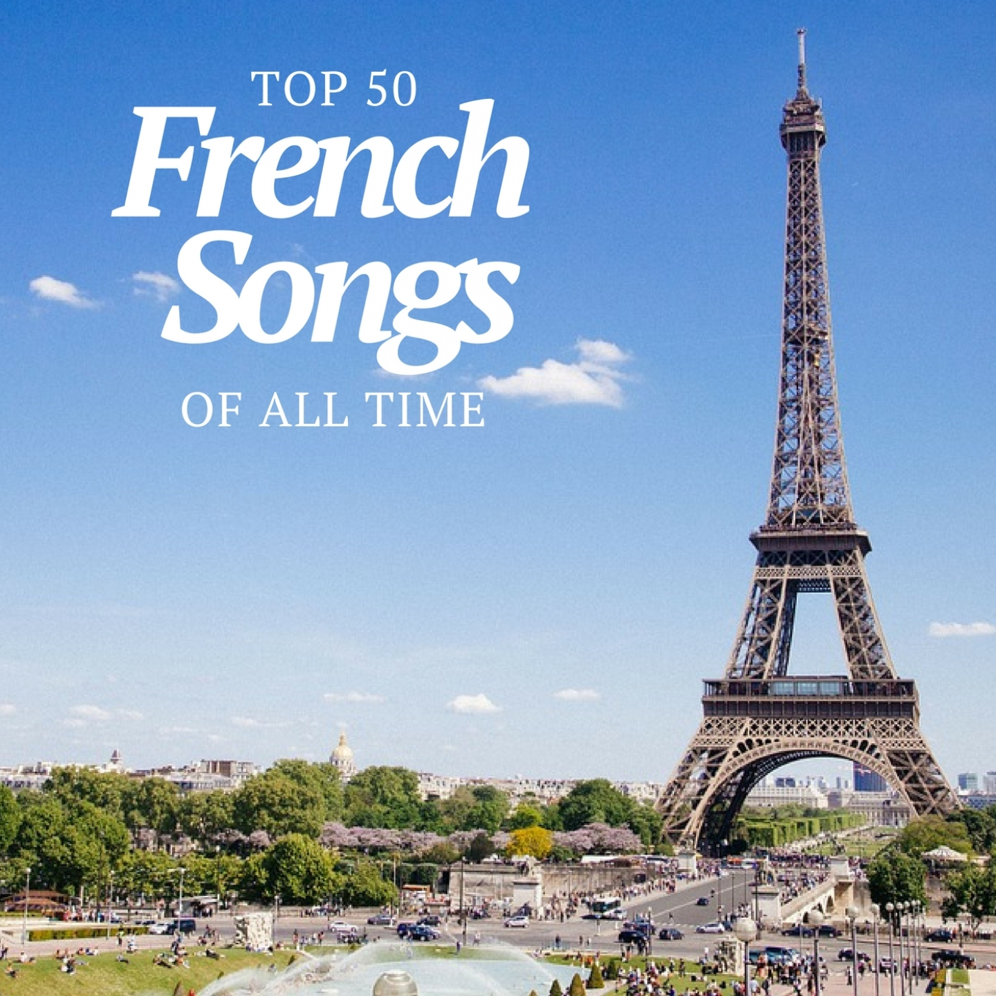 Top 50 French Songs of All Time