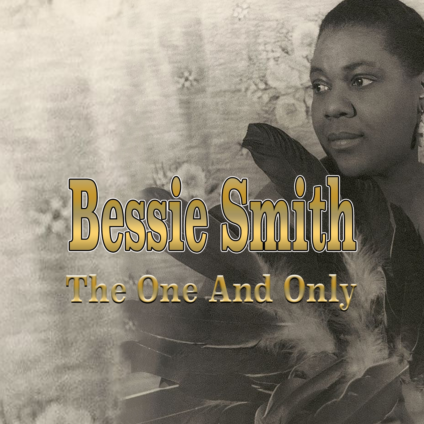 Bessie Smith - The One and Only