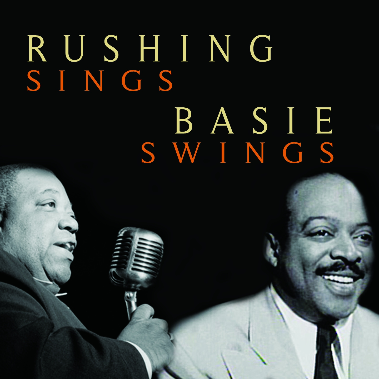 Rushing Sings, Basie Swings