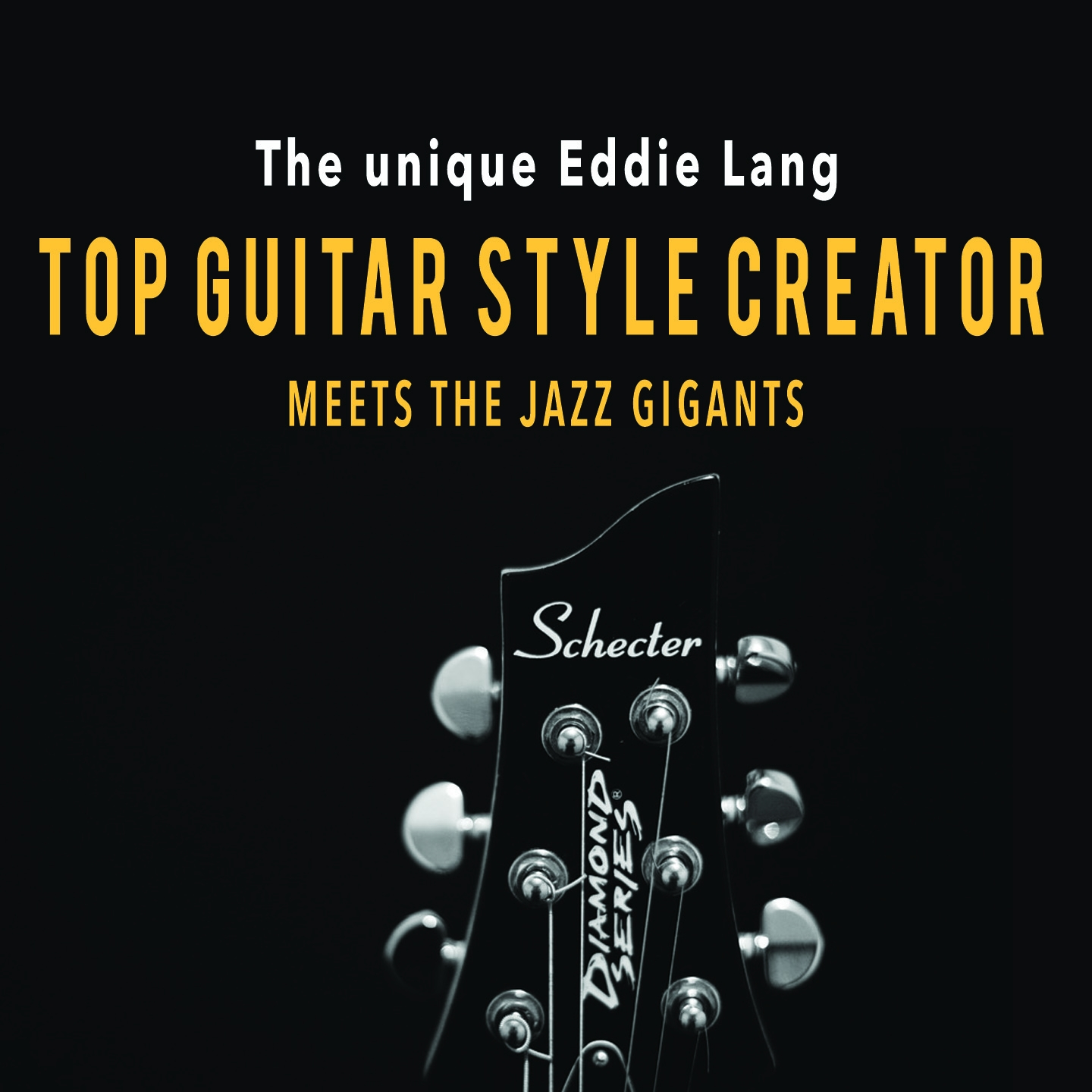 The Unique Eddie Lang: Top Guitar Style Creator Meets the Jazz Giants