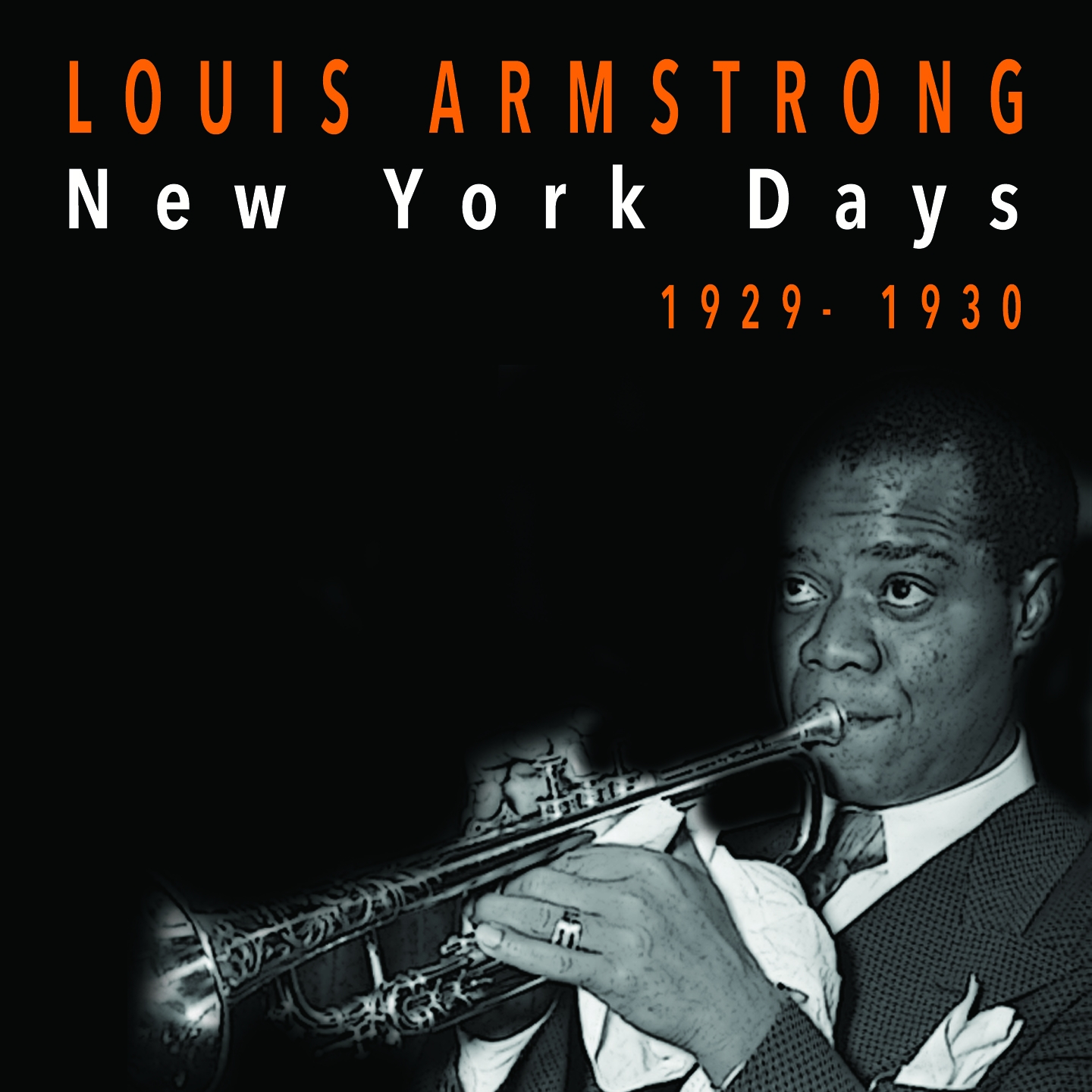 Louis Armstrong - New York Days (1929-1930)