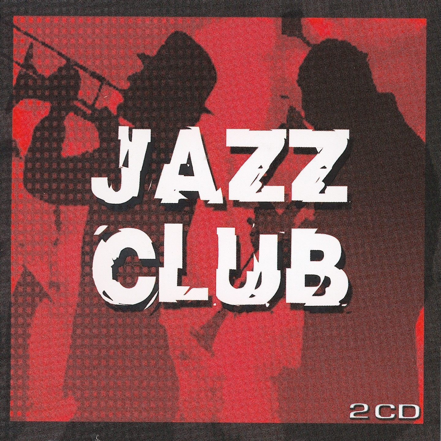Jazz Club - The Cream Of Jazz's Artists