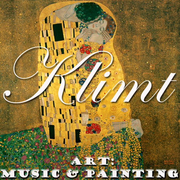 Art: Music & Painting - Gustav Klimt on Strauss, Chopin, Szymanowski and Floridia's music