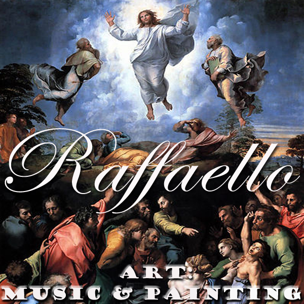 Art: Music & Painting - Raffaello on Beethoven, Saint Saens, Weber and Brahms