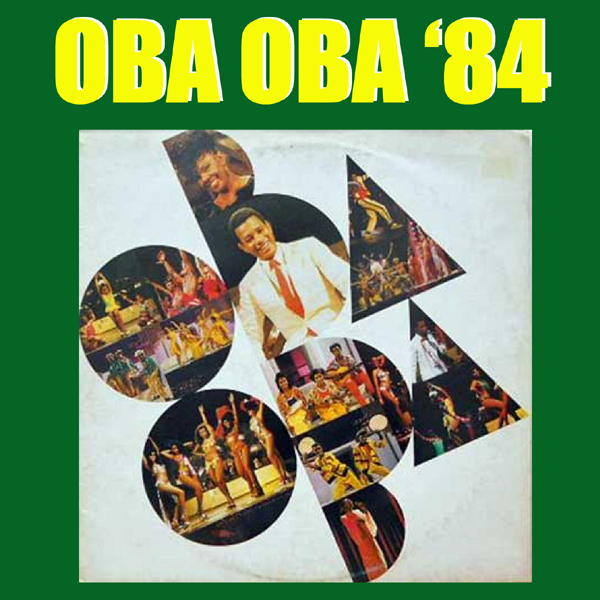 6-Oba Oba: Musical '84 - Jair Rodrigues - La Bocca Di Rio, Nilze Carvalho - Delicado, And Other 6 Hits