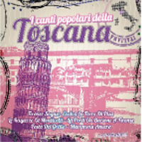 I canti popolari della Toscana