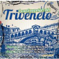 I Canti Popolari del Triveneto | Italian Folk Songs: Venice