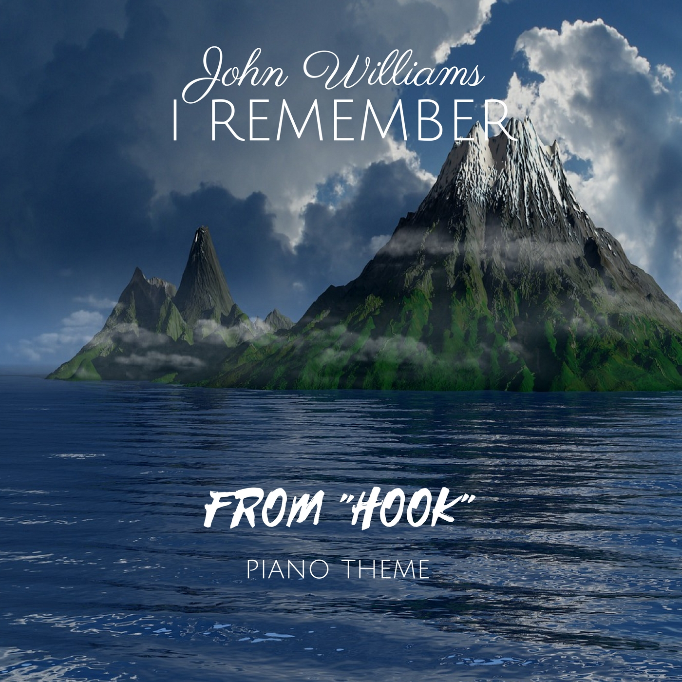 John Williams - I Remember | Piano Theme (Hook Soundtrack)