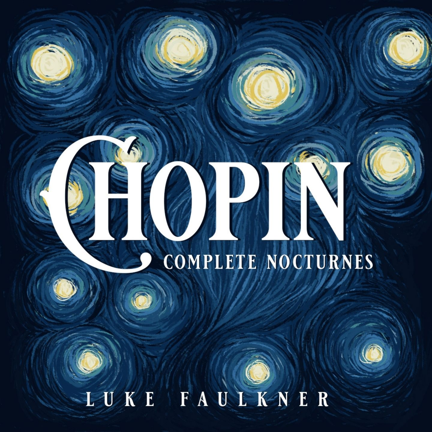 Chopin: Complete Nocturnes