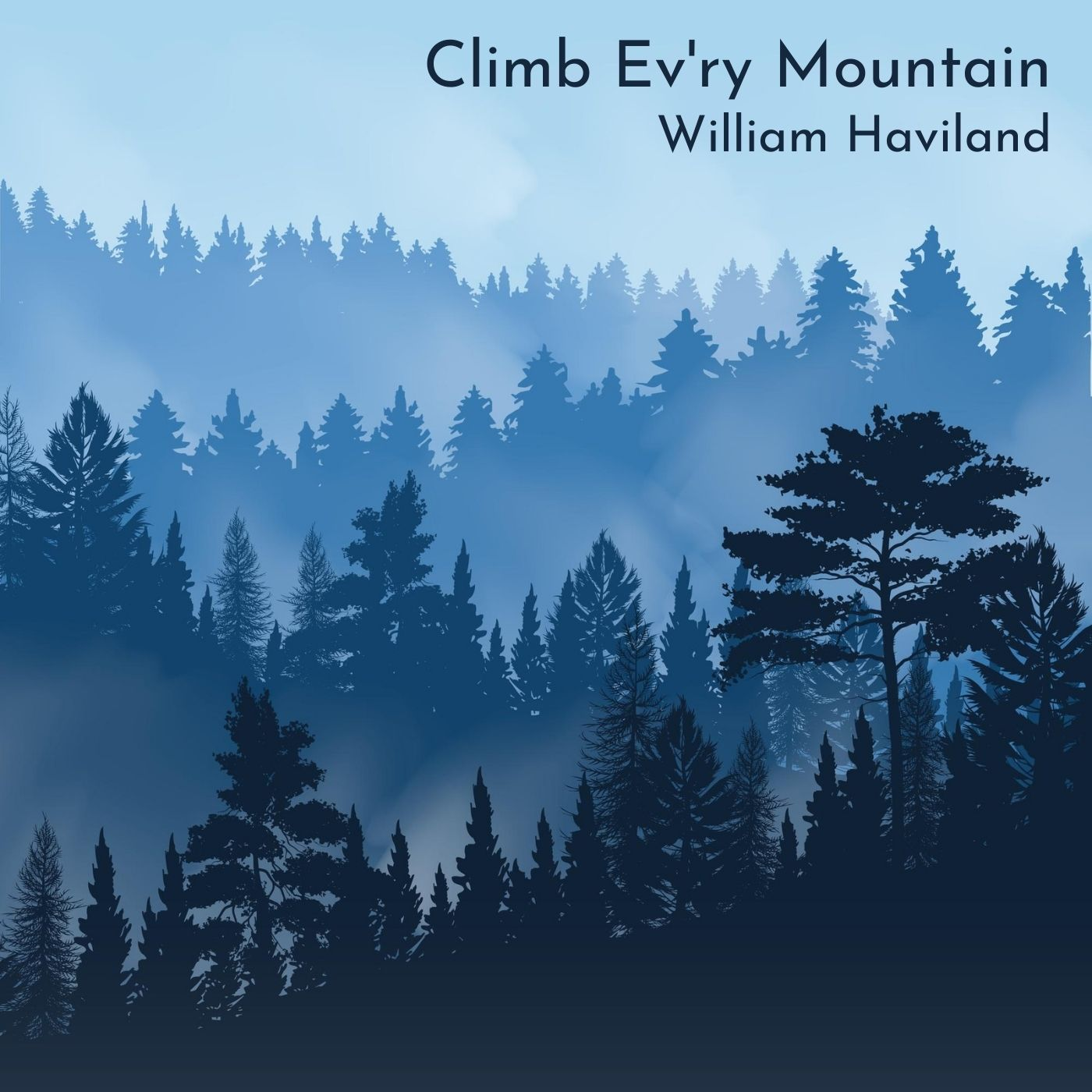 Climb Ev'ry Mountain (Piano Version)
