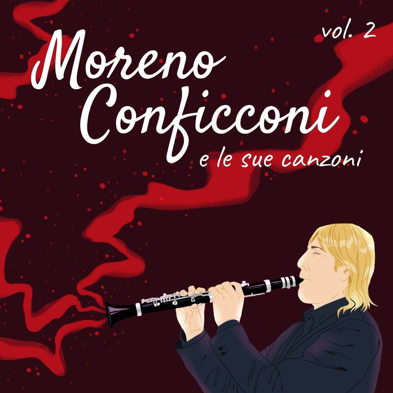 Moreno Conficconi e le sue canzoni Vol. 2