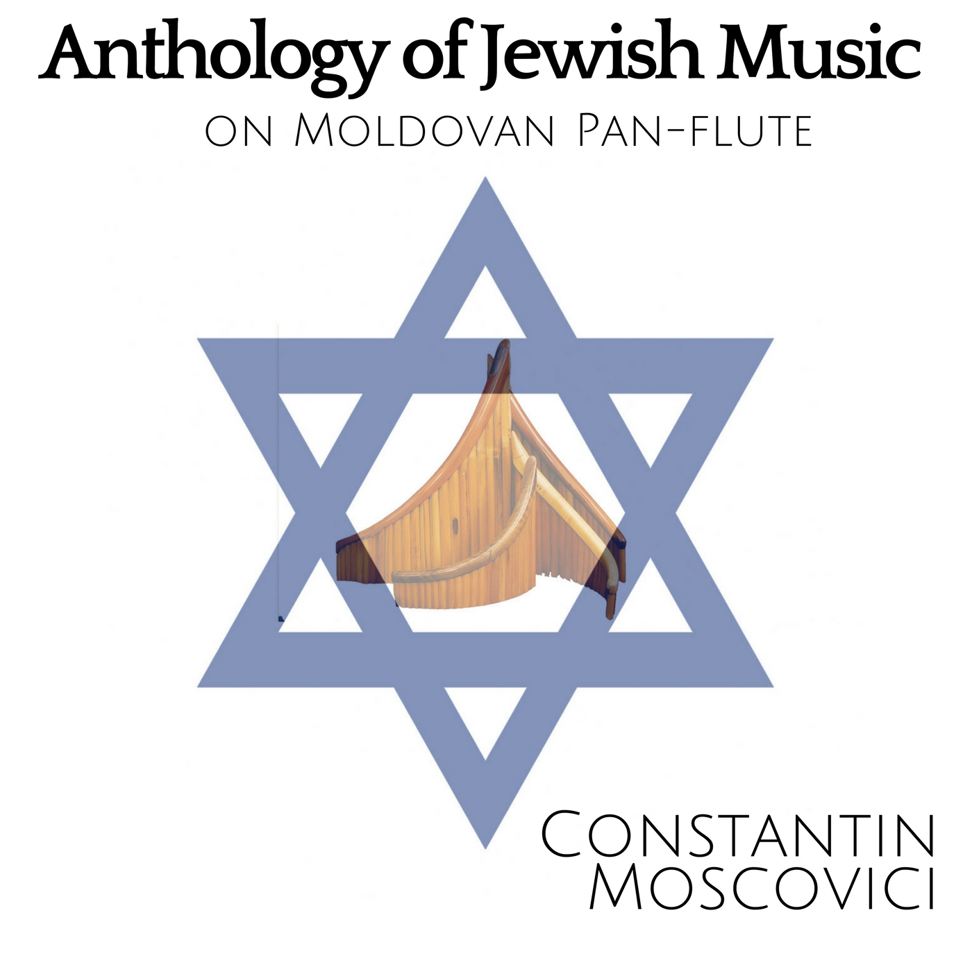 Anthology of Jewish Music on Moldavian Pan Flute