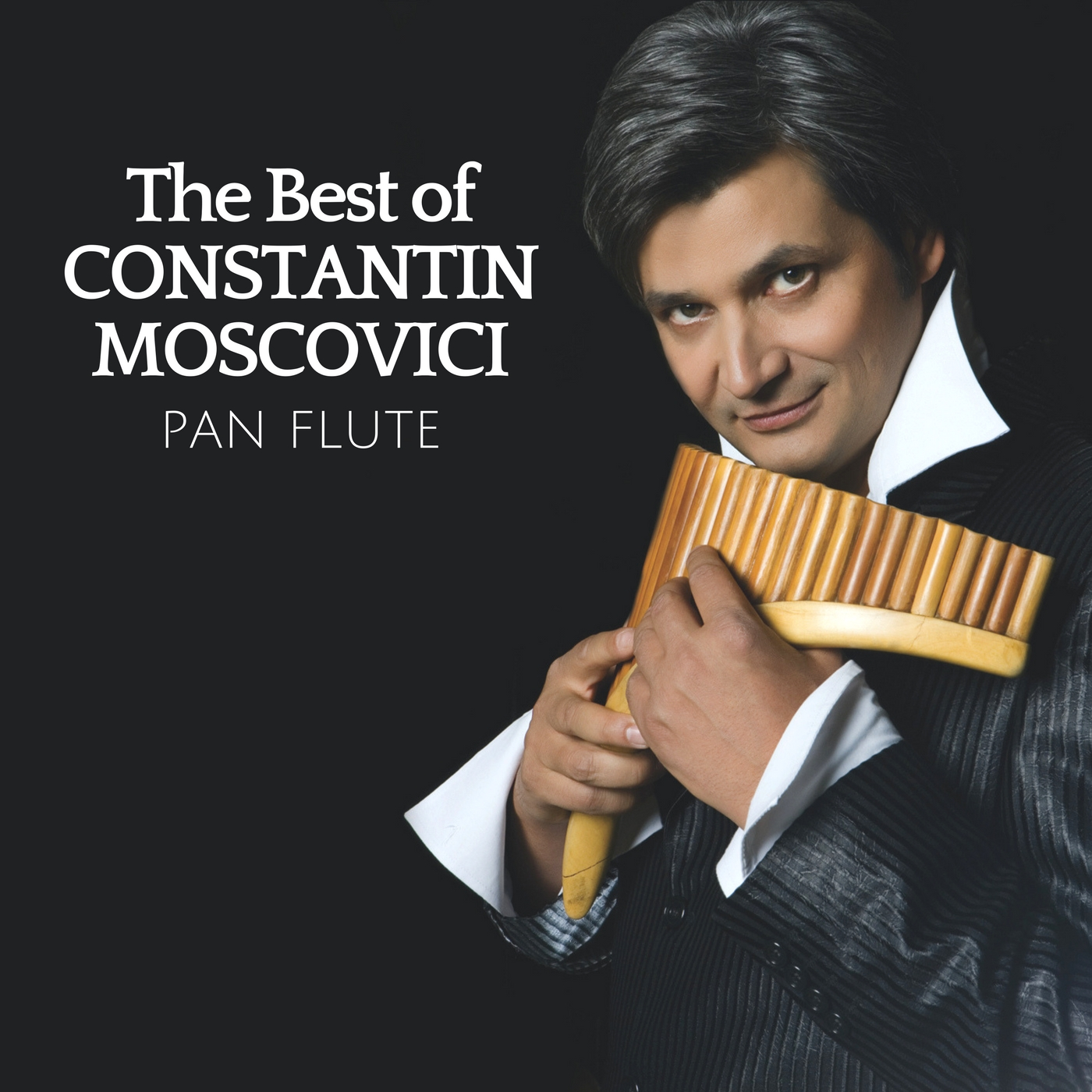 The Best of Constantin Moscovici - Master of Pan Flute