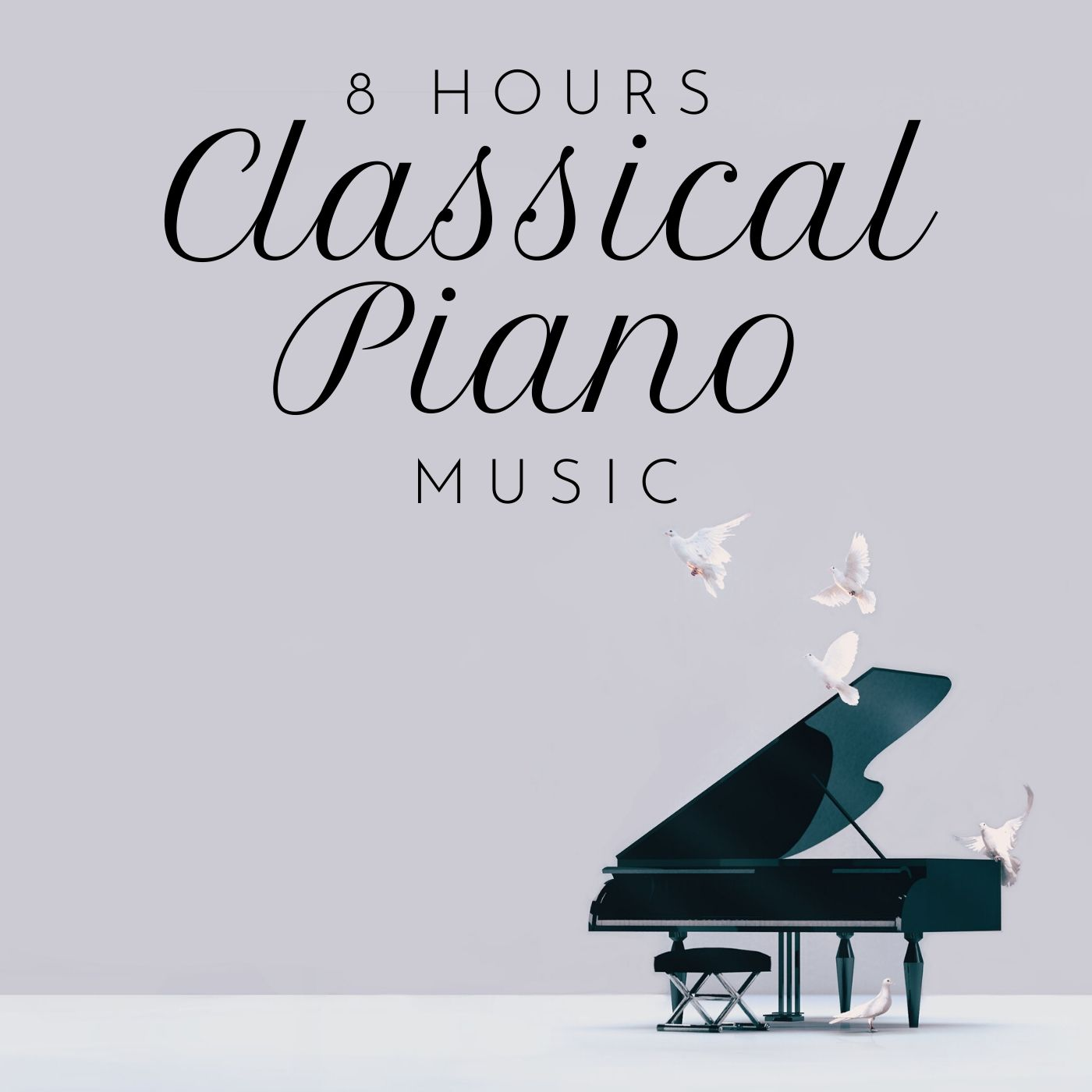 8 Hours Classical Piano Music