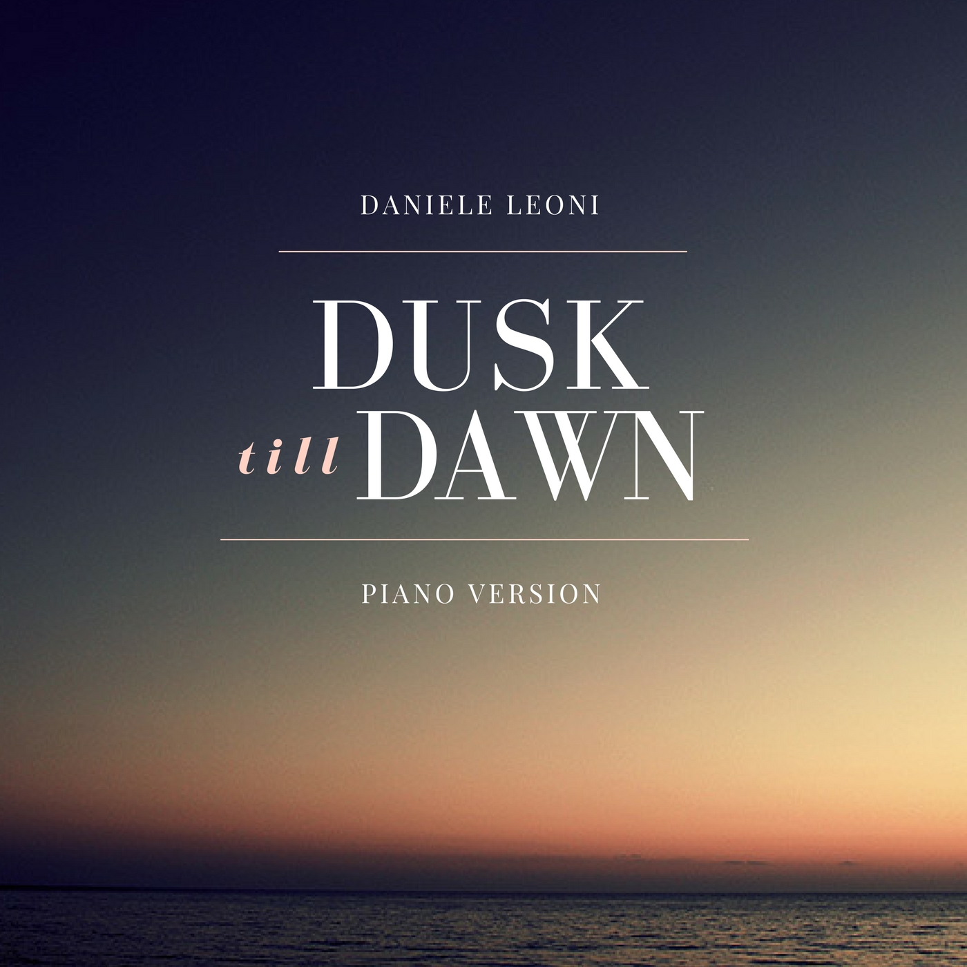 Dusk till Dawn (Piano Version)