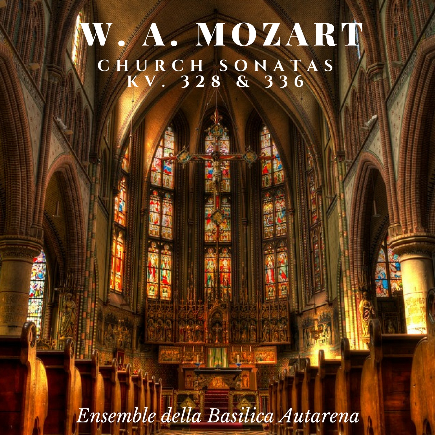Mozart - Church Sonatas KV. 328 & 336
