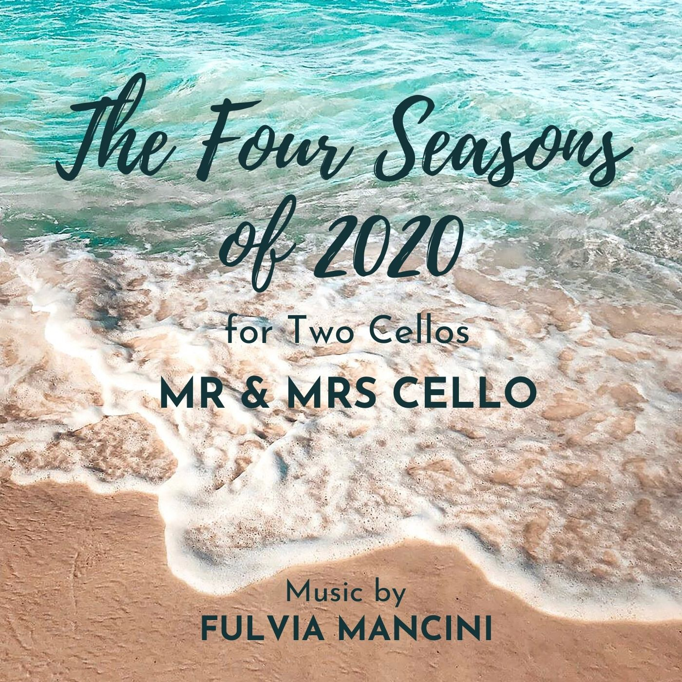 The Four Seasons of 2020 for Two Cellos