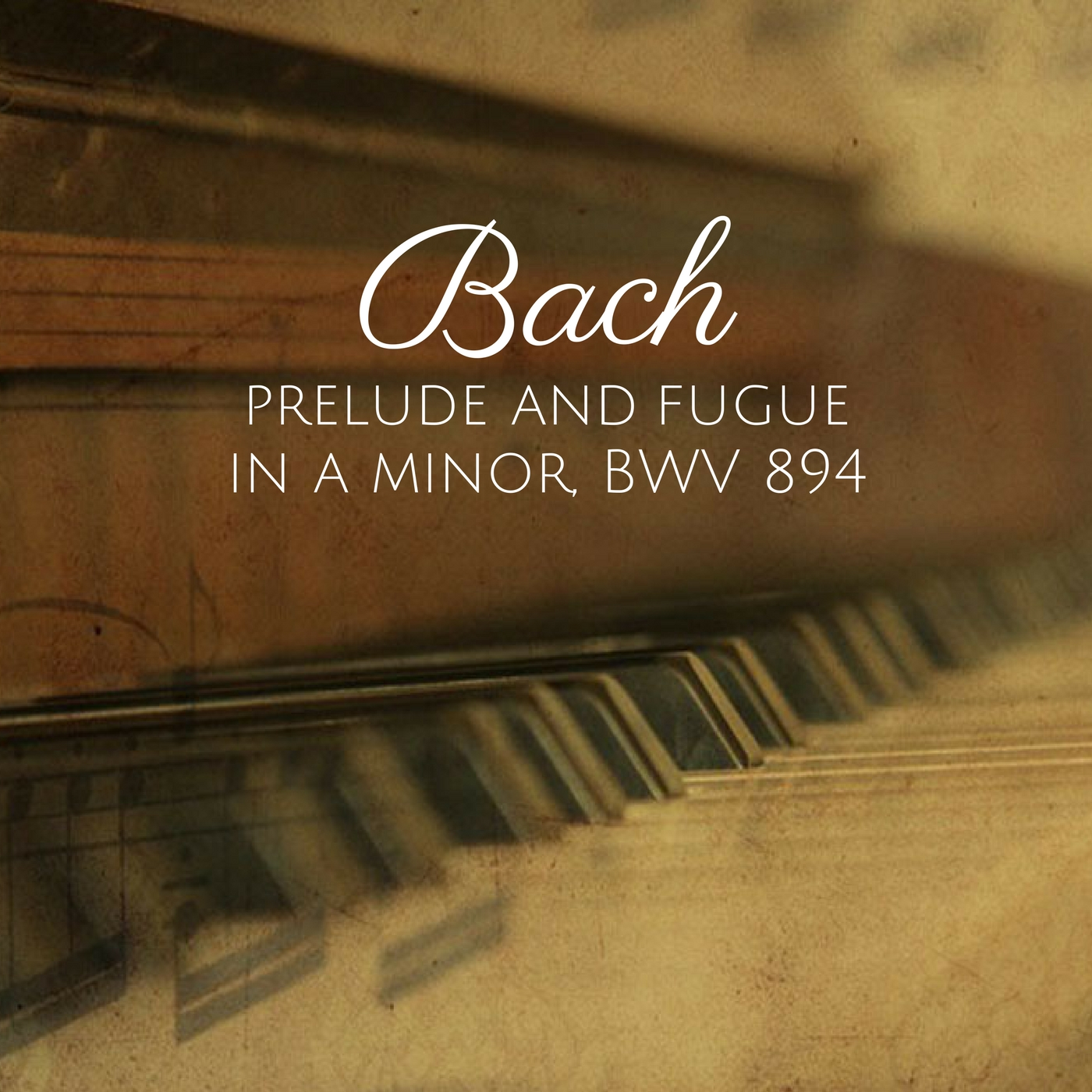 Bach: Prelude and Fugue in A minor, BWV 894
