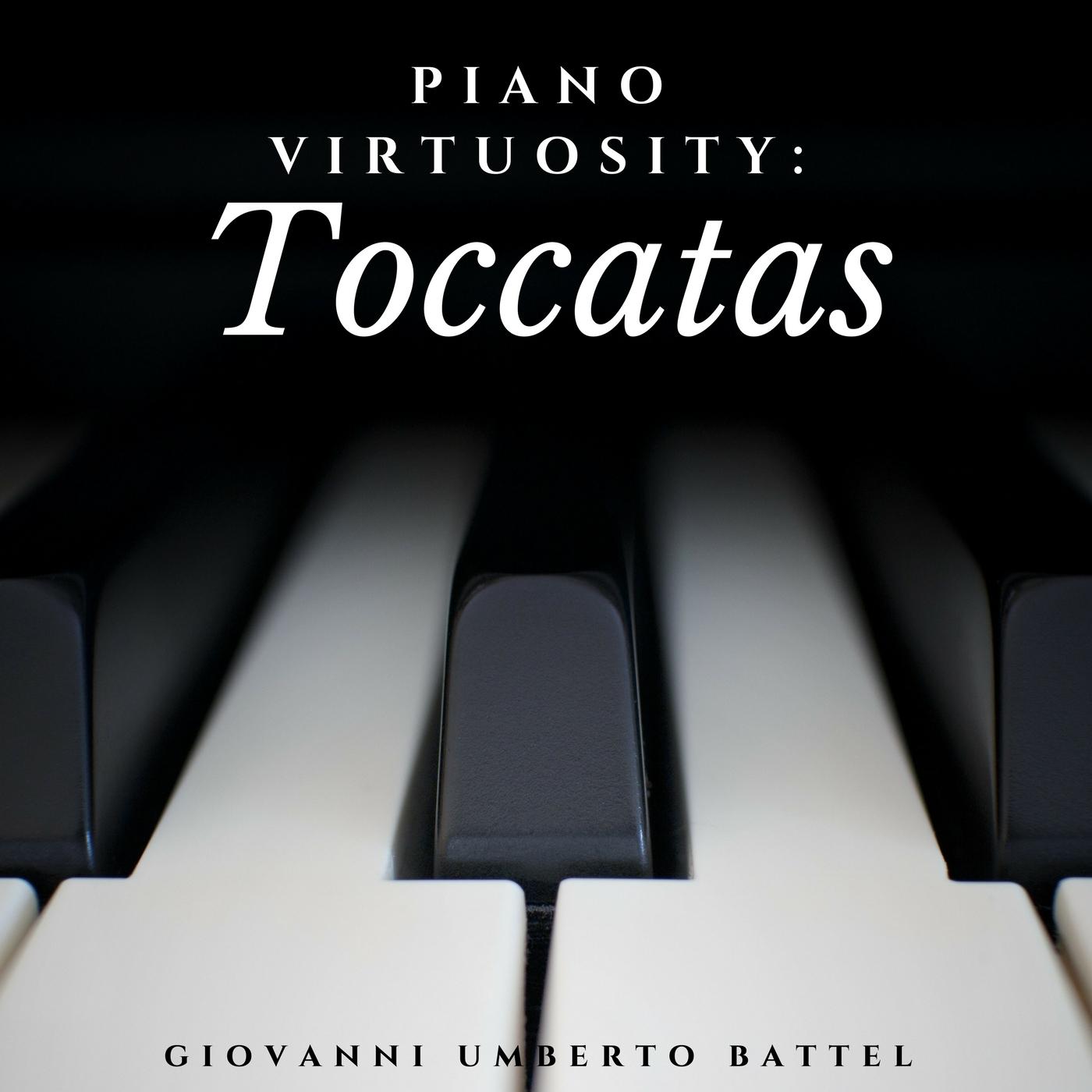 Piano Virtuosity: Toccatas