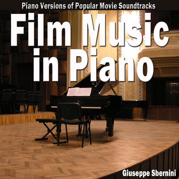 Film Music in Piano (Piano Versions of Popular Movie Soundtracks)