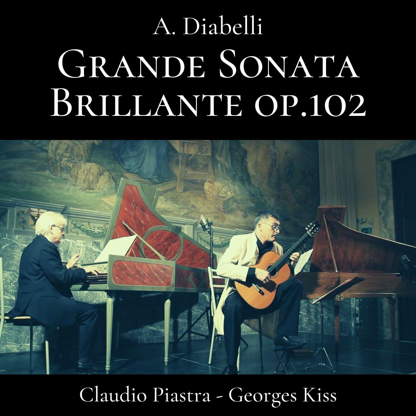 Diabelli: Grande Sonata Brillante, Op. 102