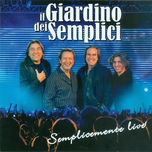 7-Semplicemente Live - A Canzuncella, Munasterio 'e Santa Chiara, Miele, Tu Ca nun Chiagne, And Other 10 Hits