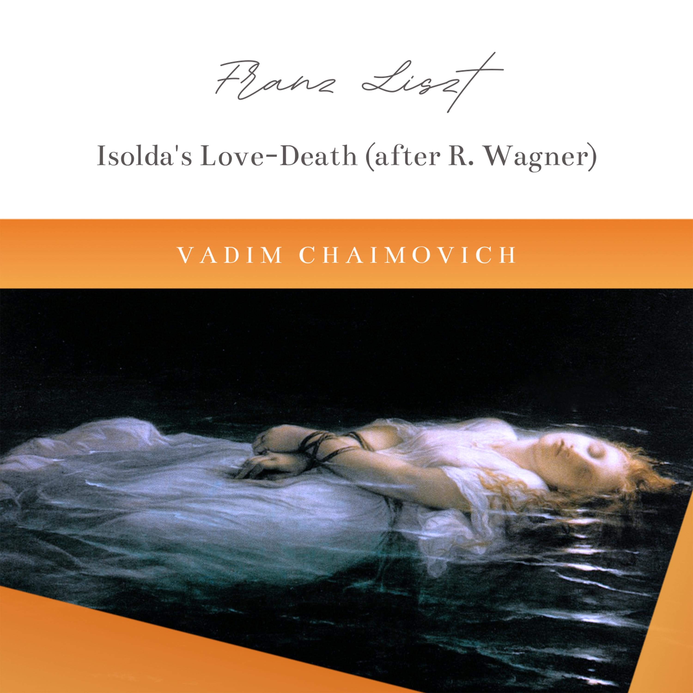 Tristan und Isolde, WWV 90: Isolda's Love-Death