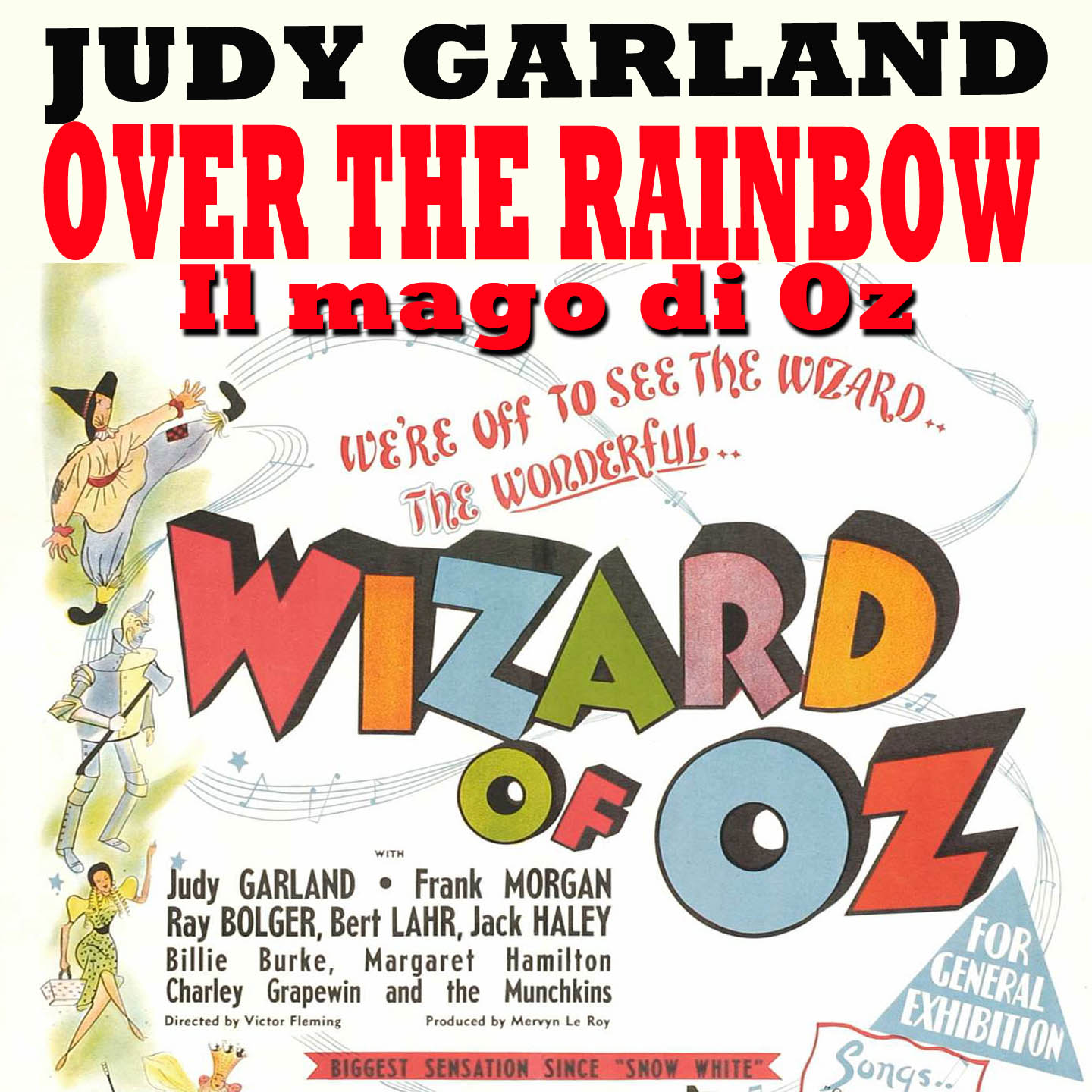 Over the Rainbow (The Wizard of Oz, Il Mago di Oz)