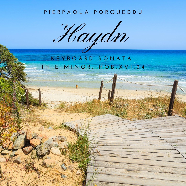 Haydn: Keyboard Sonata in E minor, Hob.XVI:34