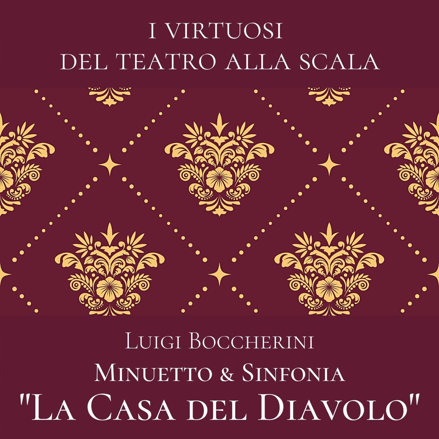 Boccherini: Minuetto & Sinfonia: