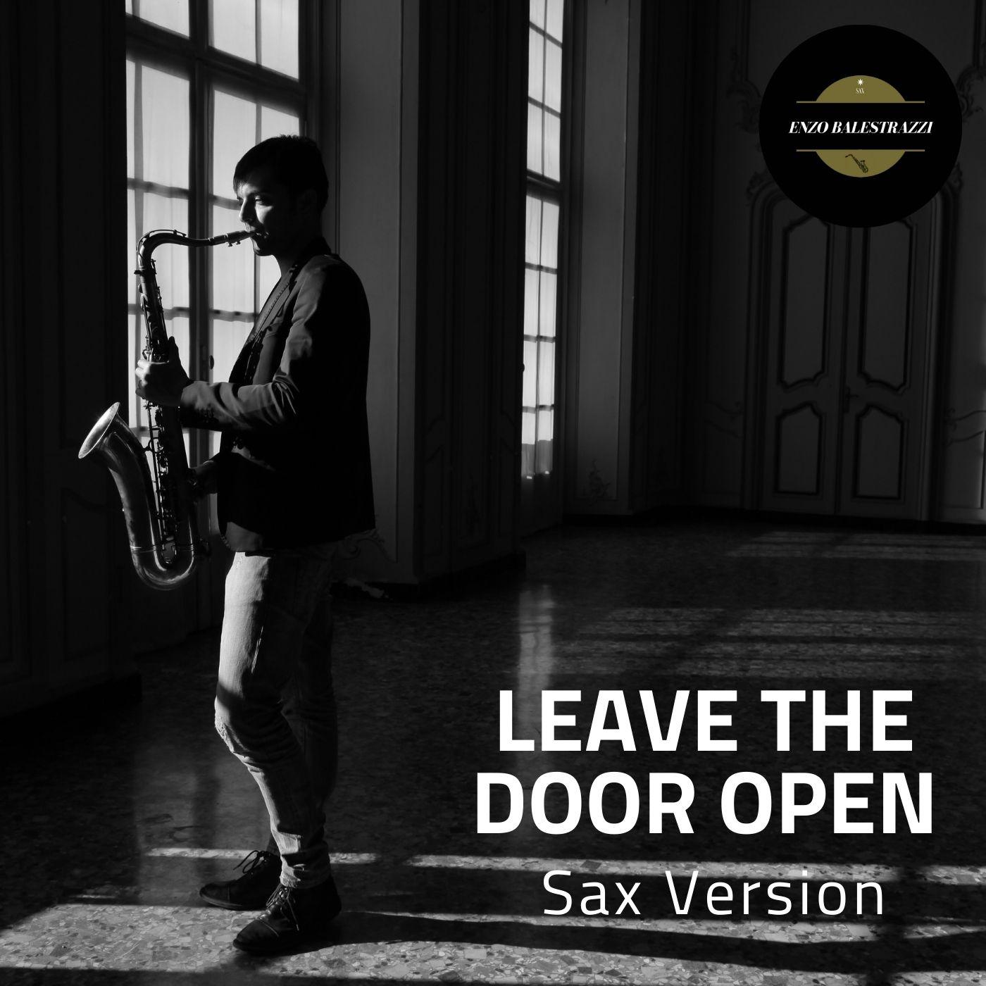 Leave the Door Open (Sax Version)
