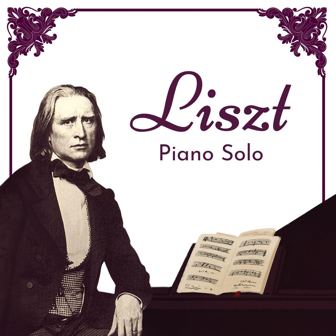 Liszt: Piano Solo