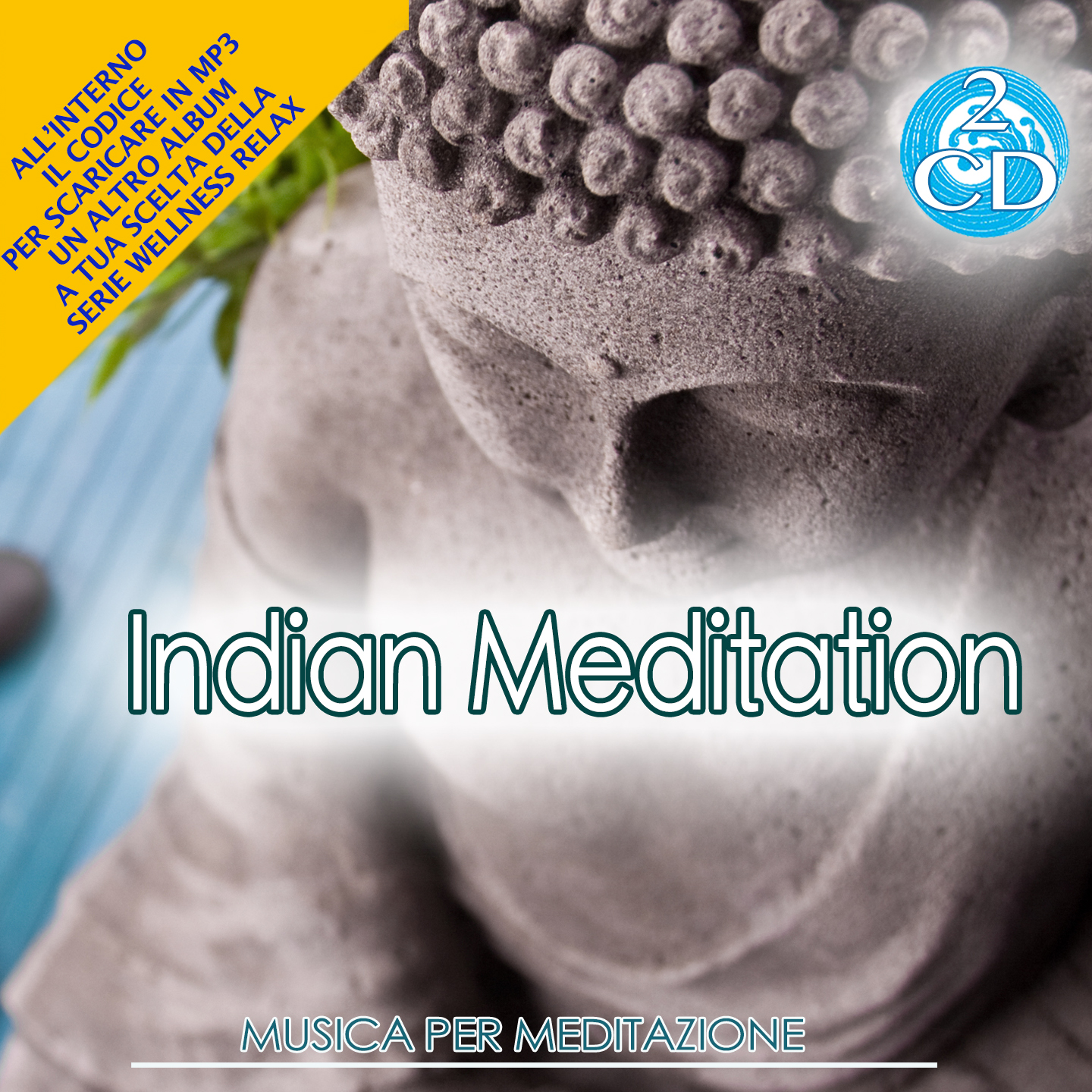 Indian Meditation: Musica Per Meditazione