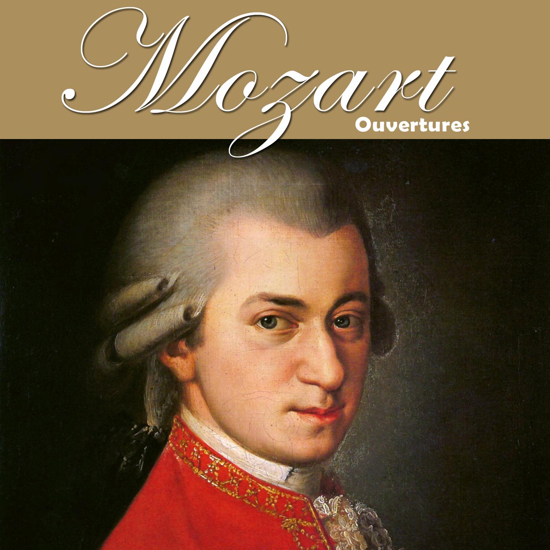 Mozart - Ouvertures